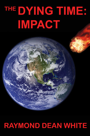Impact by Raymond Dean White