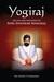 Yogiraj: The Life And Teach...