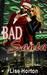 Bad Santa by Lise Horton