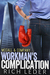 Workman's Complication (McCall & Company, #1)