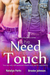 The Need To Touch (Stay True #1)