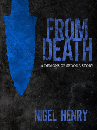 From Death (The Demons of Sedona Book 2)