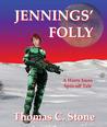 Jennings' Folly