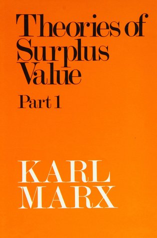Theories of Surplus Value 1