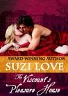 The Viscount's Pleasure House (Irresistible Aristocrats Book 1)
