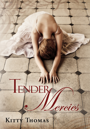 Ebook Tender Mercies by Kitty Thomas DOC!