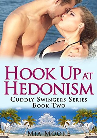 Hook Up At Hedonism (BBW Swinger Menage Romance): Jess' Story (Cuddly Swingers Book 2)