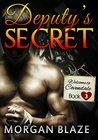 Deputy's Secret by Morgan Blaze