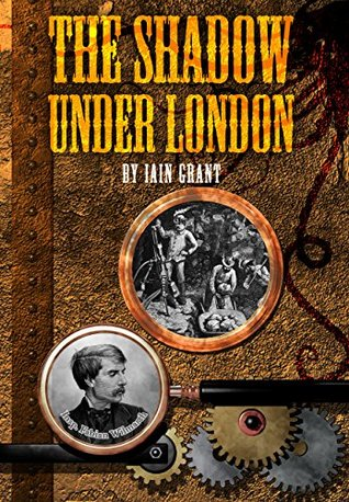 The Shadow Under London (The Sedgewick Papers Book 5)