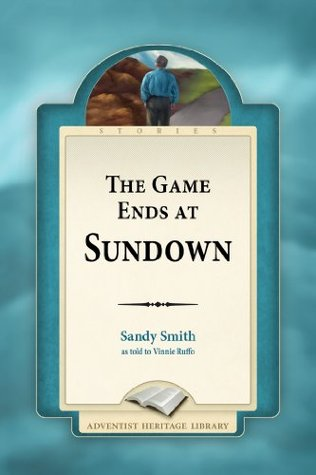 The Game Ends at Sundown