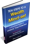 Ten Steps to a Wealth Mind-set: A Practical Toolkit to Unlock Your Potential