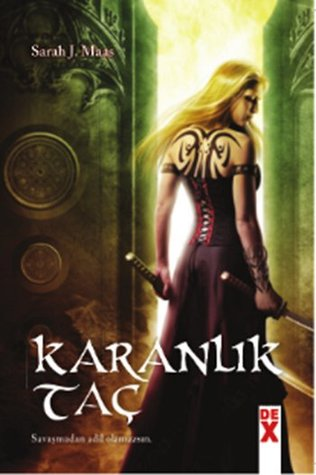 Karanlık Taç (Throne of Glass, #2)