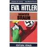 Eva Hitler Născută Braun
