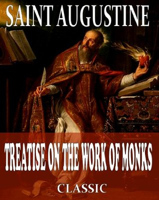 Treatise on the Work of Monks