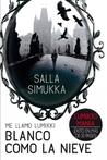 Blanco como la nieve by Salla Simukka