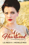 Heartwood (Carved Hearts, #3)