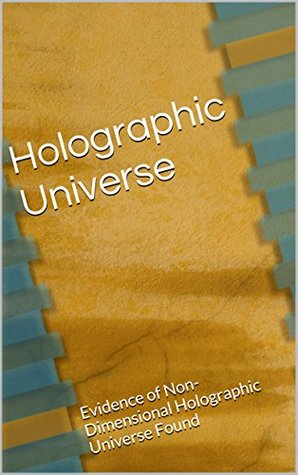 Holographic Universe: Evidence of Non-Dimensional Holographic Universe Found