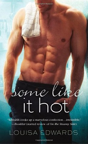 Some Like It Hot (Rising Star Chef, #2; Recipe for Love, #5)