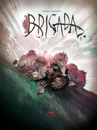 Brigada 1 (Brigada, #1)
