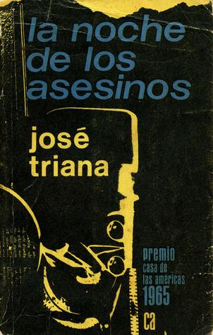 La noche de los asesinos by José Triana
