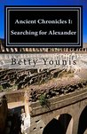 Ancient Chronicles I: Searching for Alexander