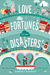 Love Fortunes and Other Disasters (Grimbaud, #1) by Kimberly Karalius