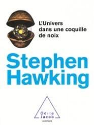 L'Univers dans une Coquille de Noix por Stephen Hawking