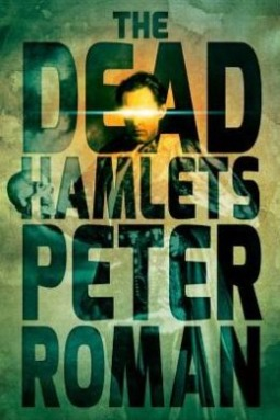 The Dead Hamlets by Peter Roman
