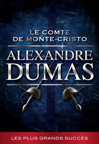Le Comte de Monte-Cristo (La collection Alexandre Dumas t. 6)