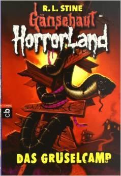 Das Gruselcamp (Gänsehaut HorrorLand 9)