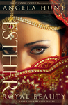 Esther: Royal Beauty (Dangerous Beauty, #1)
