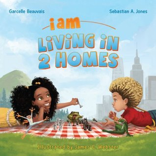 I Am Living in 2 Homes (I Am Book)