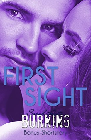 First Sight: Burning Bonus Shortstory