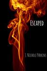 Escaped (Burned, #0)