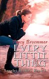 Every Little Thing by Tracy Broemmer