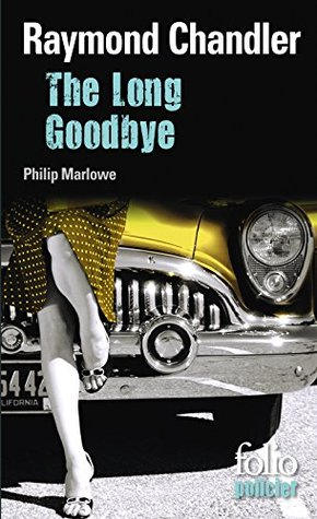 The Long Goodbye. Une enquête du privé Philip Marlowe