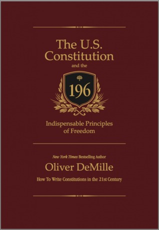 The U.S. Constitution and the 196 Indispensable Principles of Freedom