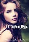 A Promise of Magic by Melissa Giorgio