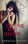 Pulling Me Under (Pulling Me Under, #1)