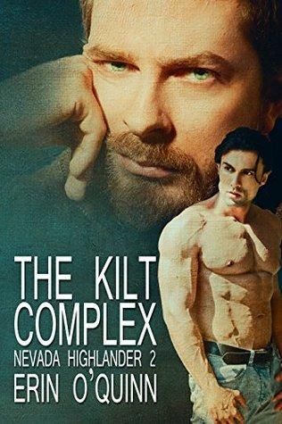 The Kilt Complex (Nevada Highlander, #2)