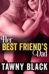 Her Best Friend's Dad: A First Time Sex Story