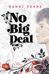 No Big Deal (Not Letting Go, #2)