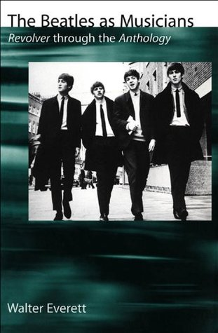 The Beatles As Musicians: Revolver through the Anthology