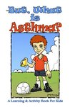 But, What is Asthma? (But, What Is..)