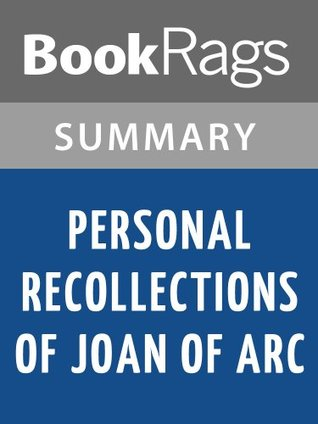Personal Recollections of Joan of Arc by Mark Twain   Summary & Study Guide