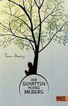 Der Schatten meines Bruders: Roman