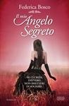 Il mio angelo segreto (Innamorata di un angelo #2)