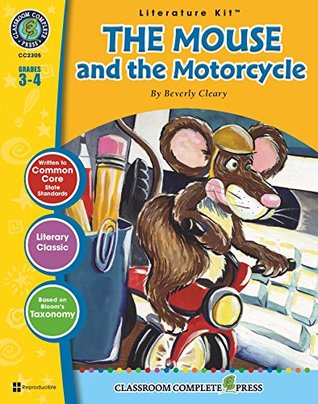 The Mouse and the Motorcycle Literature Kit Gr. 3-4