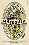 Mateship: A Very Australian History