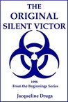 The Original Silent Victor: 1998 From the Beginnings Series